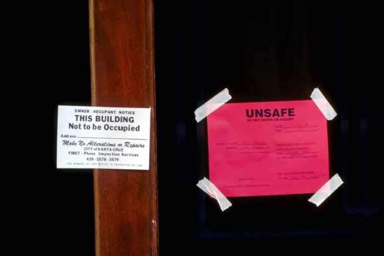 Unsafe to Occupy Signs Loma Prieta Earthquake 1989