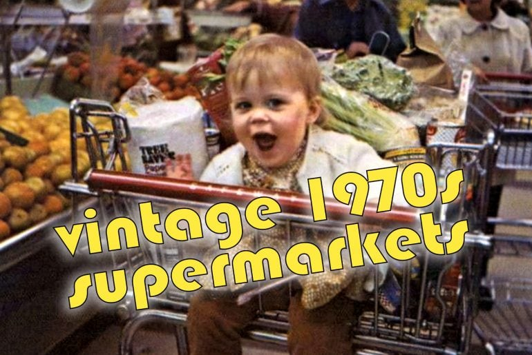 Vintage 1970s supermarkets and grocery stores