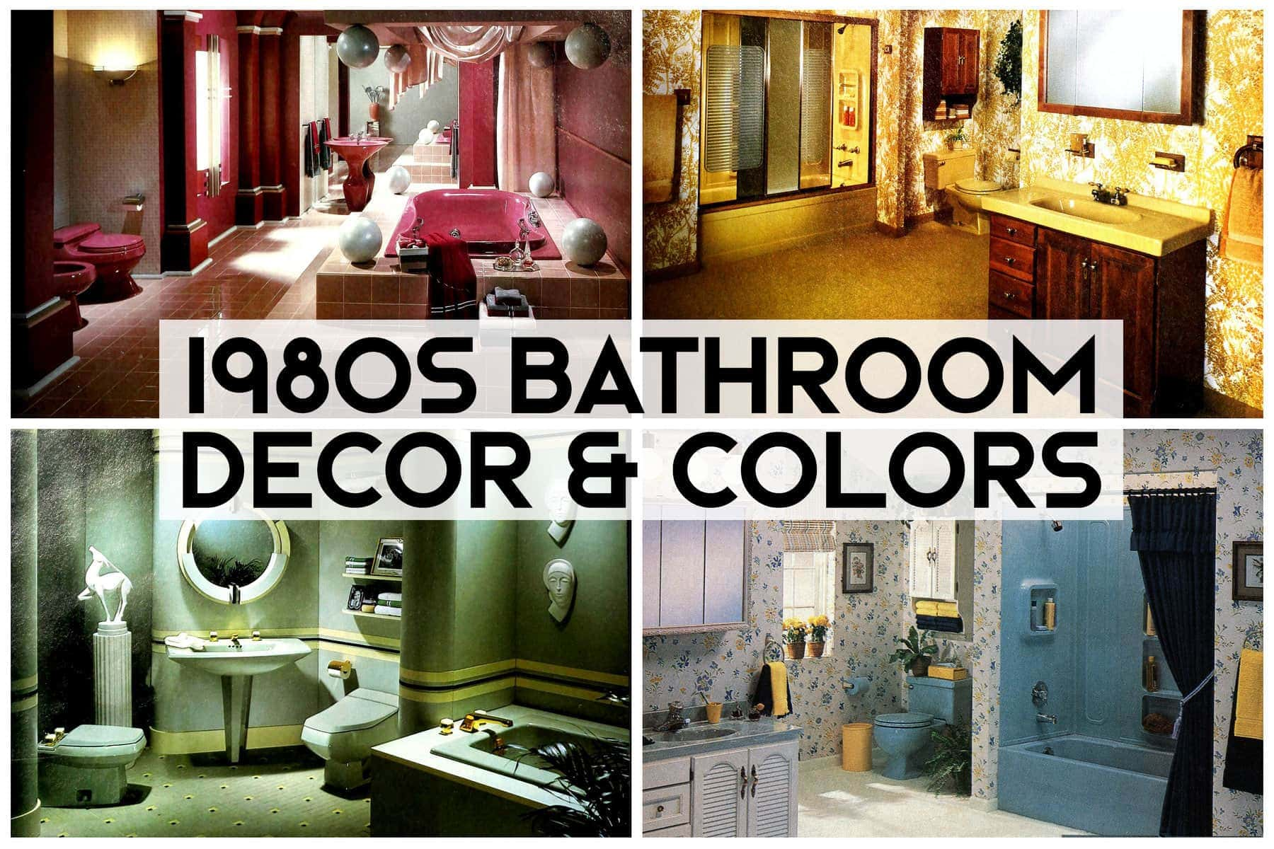 Vintage 1980s bathroom decor and color schemes