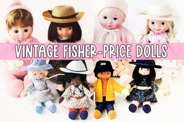 Vintage Fisher-Price dolls from the 1970s and 1980s