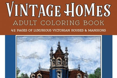 Vintage Homes Adult Coloring Book Luxurious Victorian Houses Mansions