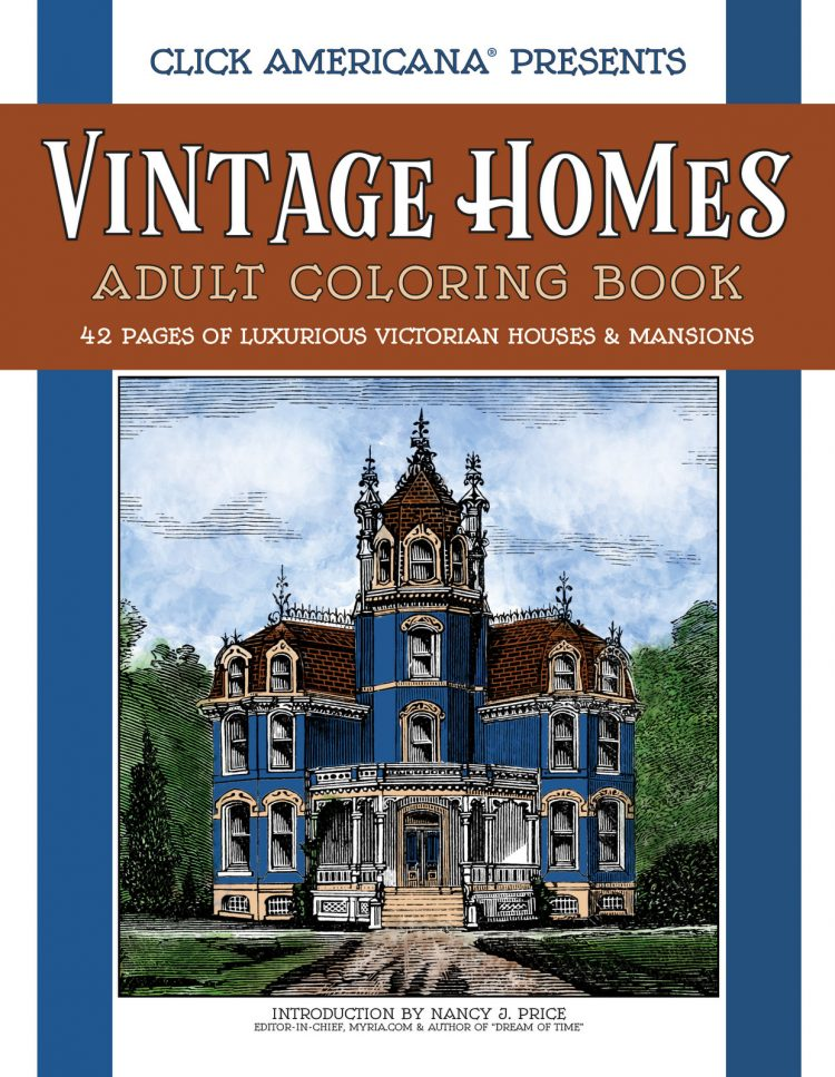 Vintage Homes Adult Coloring Book Luxurious Victorian Houses and Mansions - Cover 2016