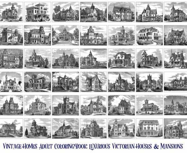 Vintage Homes Adult Coloring Book: Luxurious Victorian Houses & Mansions