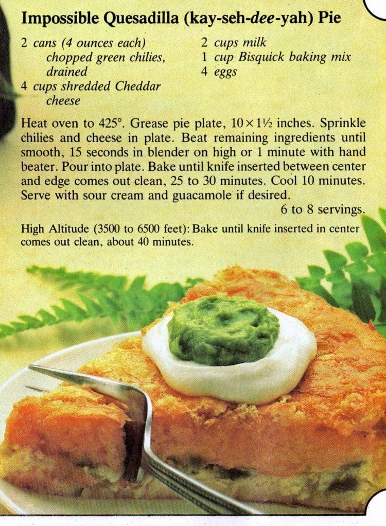 Vintage Impossible quesadilla pie