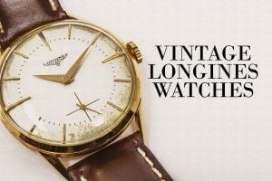Vintage Longines watches Classic timepieces