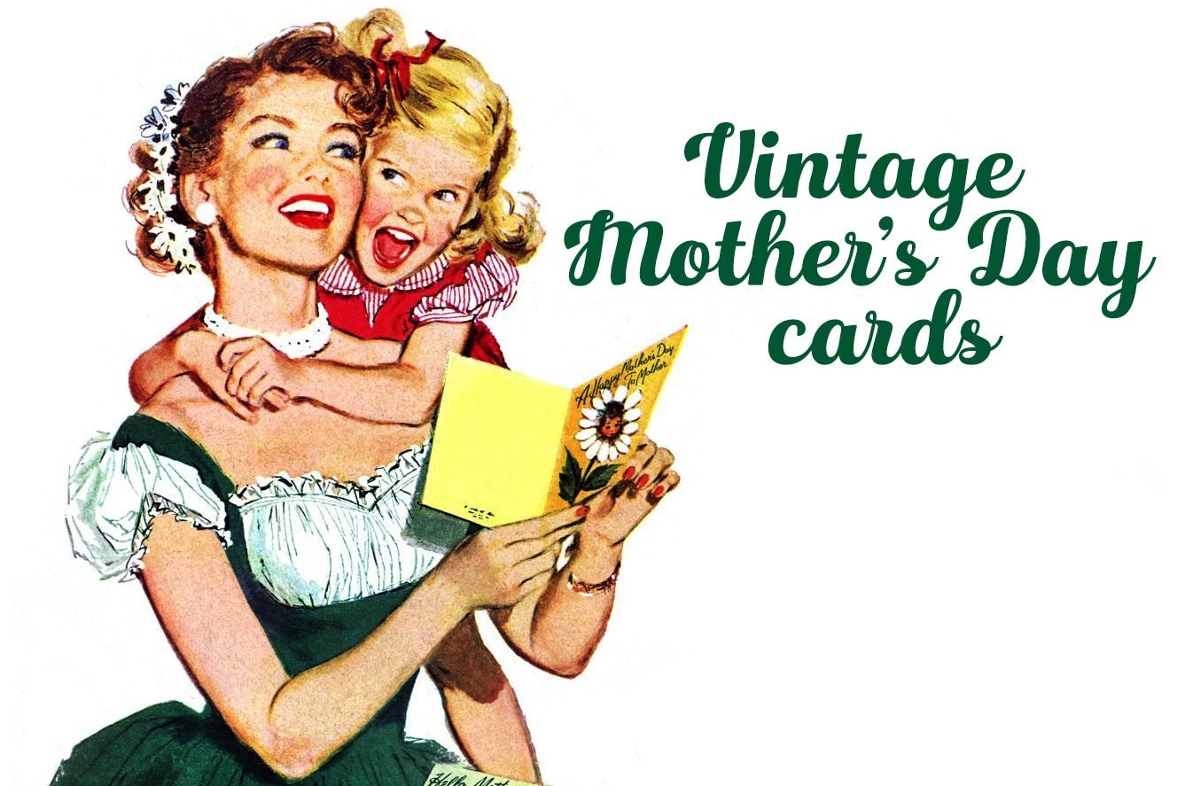 Vintage Mother's Day cards at ClickAmericana com