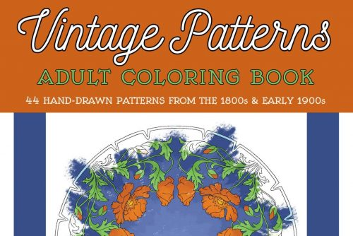 Vintage Patterns Adult Coloring Book Embroidery designs from the Victorian & Edwardian eras