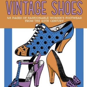 Vintage Shoes Fashionable Women's Footwear from the 20th Century cover