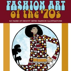 Vintage Women Adult Coloring Book Fashion Art of the '70s