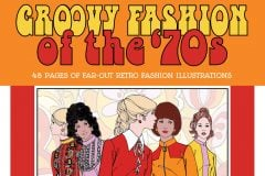 Vintage Women Coloring Book 10 Groovy Fashion of the '70s