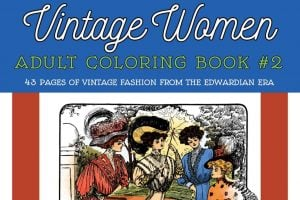 Vintage Women Coloring Book 2 Edwardian Fashion