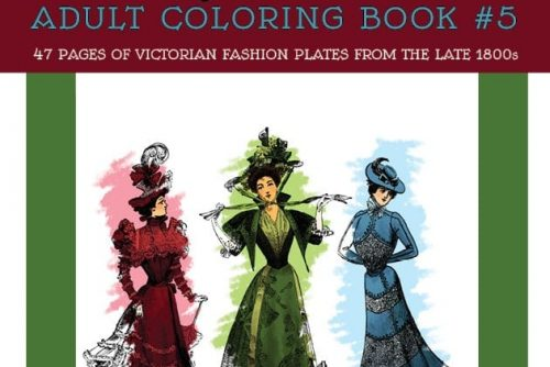 Vintage Women Coloring Book 5 Victorian Fashion Plates from the Late 1800s
