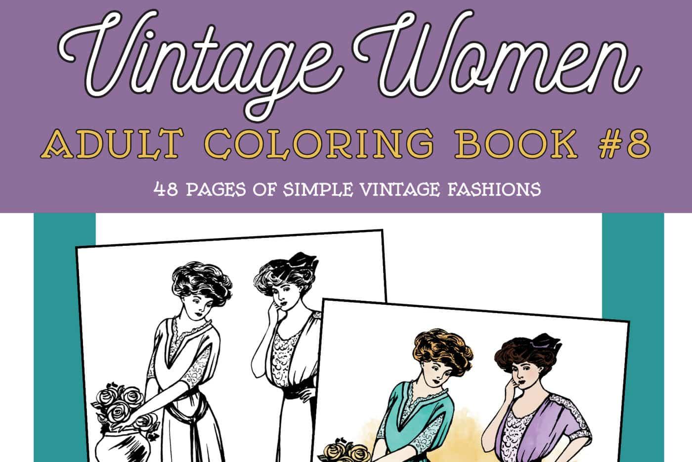 Vintage Women Coloring Book 8 Simple Vintage Fashions