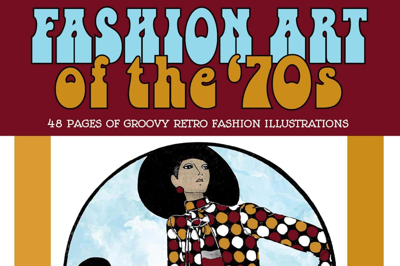 Vintage Women Coloring Book 9 Fashion Art of the '70s