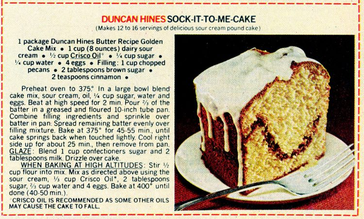 Vintage cake mix recipes from 1978 - Sock-it-to-me cake (Sour cream pound cake)
