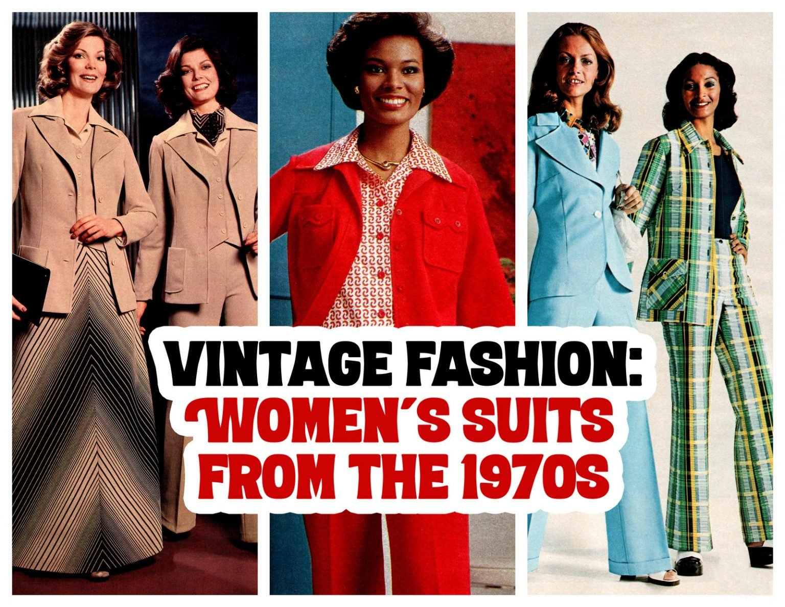 Vintage fashion Women's suits from the 1970s