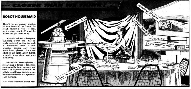 Vintage futuristic homes - A robot housemaid Sep 13 1959