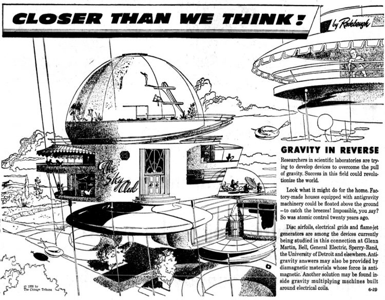 Vintage futuristic homes - Gravity in reverse Jun 29 1958
