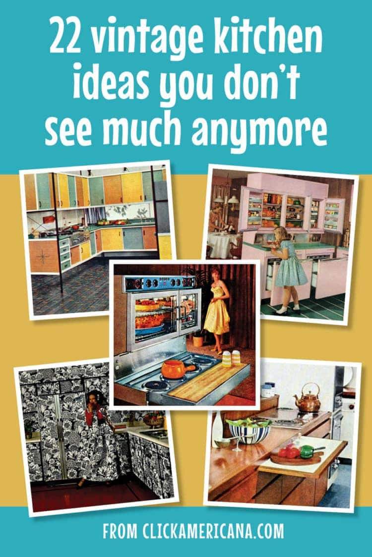 Vintage kitchen ideas you don't see anymore