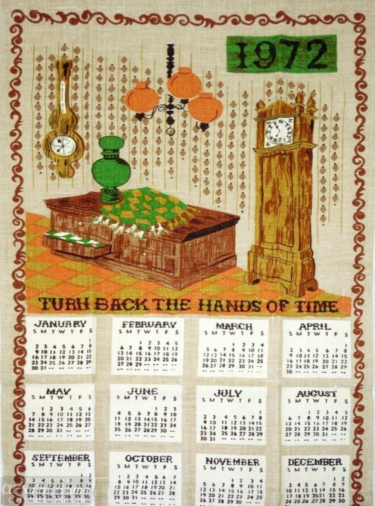 Vintage calendar towels - Turn back the hands of time (1972)
