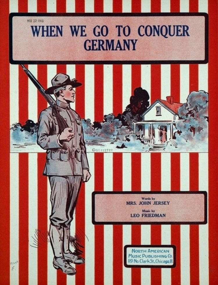 WWI 1918 - Sheet music for When we go to conquer Germany