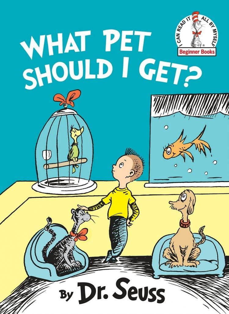 What Pet Should I Get - Dr Seuss book