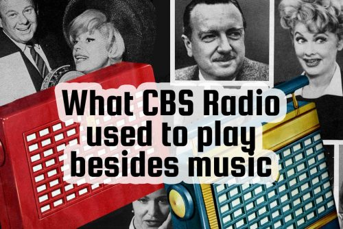 What old CBS Radio stations used to play besides music - 1950s 1960s