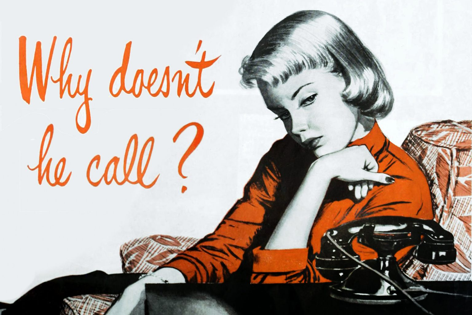 Why doesn't he call - love advice from 1950