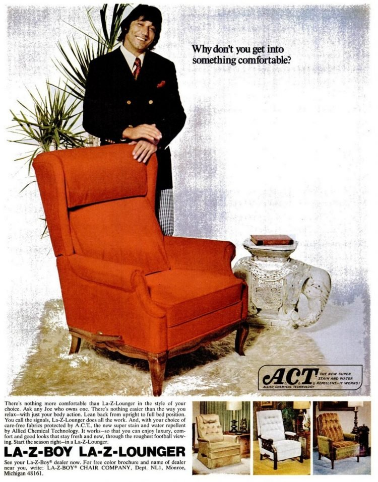 Why don't you get into something comfortable - Joe Namath 1972 for La-Z-Boy charis