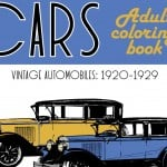 Classic Cars Adult Coloring Book #2: Vintage 1920s Automobiles (1920-1929)