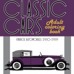 Classic Cars Adult Coloring Book #3: Vintage Automobiles (1930-1939)