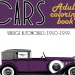 Classic Cars Adult Coloring Book 3 Vintage Automobiles (1930-1939)