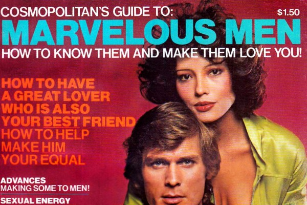 Cosmo's Marvelous Men: Inside the cringeworthy '70s guide to love & sex for women