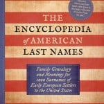 The Encyclopedia of American Last Names