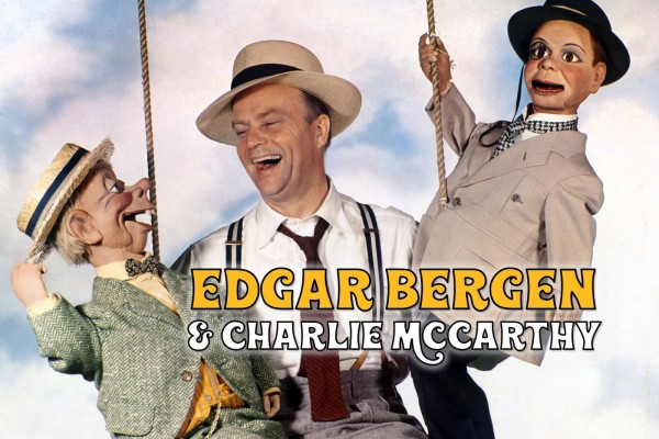 Edgar Bergen & Charlie McCarthy: The most famous ventriloquist & puppet of the 20th century