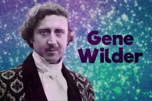 Gene Wilder talks writing & acting, movies & stardom, and working with Mel Brooks