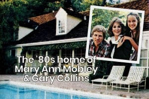 See the '80s home of vintage celebrities Mary Ann Mobley & Gary Collins