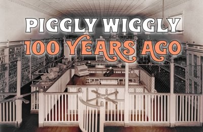 See inside the first Piggly Wiggly grocery store that opened back in 1916