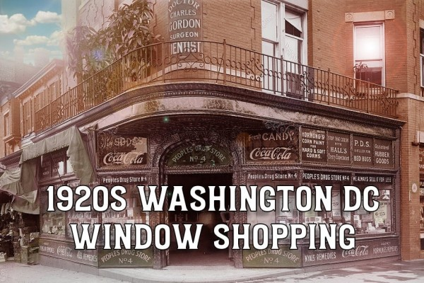 Old Washington DC: See window shopping & street scenes in the 1920s