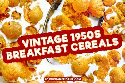 Popular vintage 1950s breakfast cereals