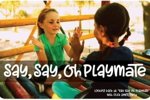 Say, Say, Oh Playmate: We traced the story of this old song and hand clapping game, and have the lyrics