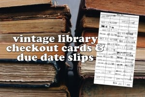 Remember vintage library checkout cards & due date slips?