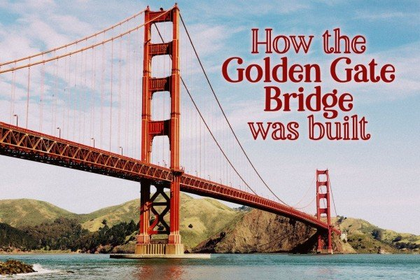 How was the Golden Gate Bridge built? Find out here, plus see photos of the construction
