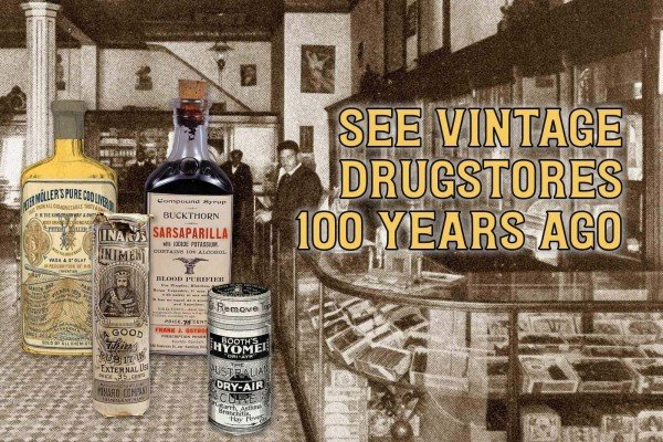See vintage drugstore products from more than 100 years ago
