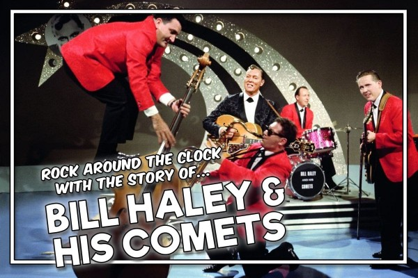 How Bill Haley & His Comets rocked around the clock when rock 'n' roll was brand new