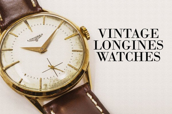 Vintage Longines watches: Classic timepieces from the '40s, '50s & '60s