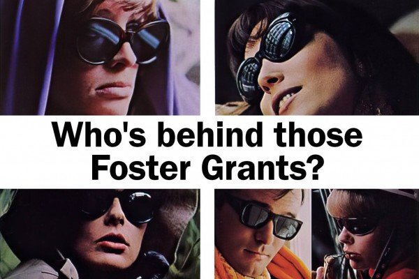 Who's behind those Foster Grants? The vintage sunglasses of the stars