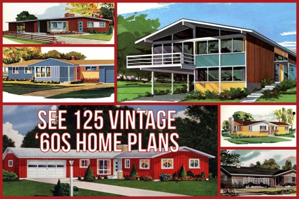 See 125 vintage '60s home plans used to design & build millions of mid-century houses across America
