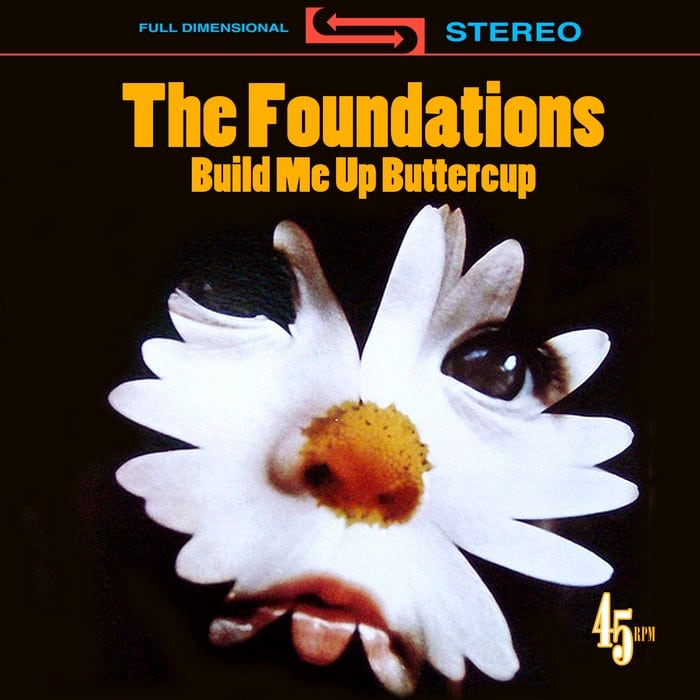 The Foundations: Build Me Up Buttercup (1968)