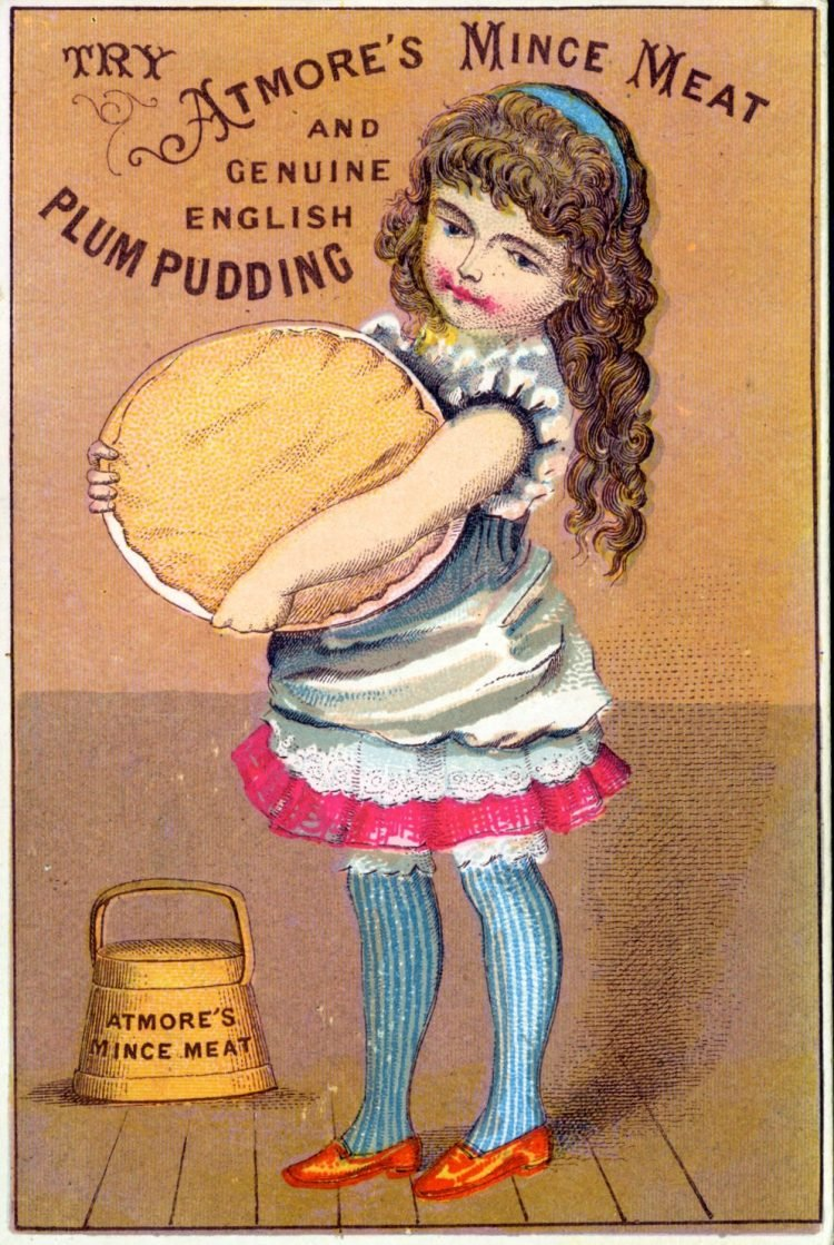 c1890 Try Atmore's mince meat and genuine English plum pudding